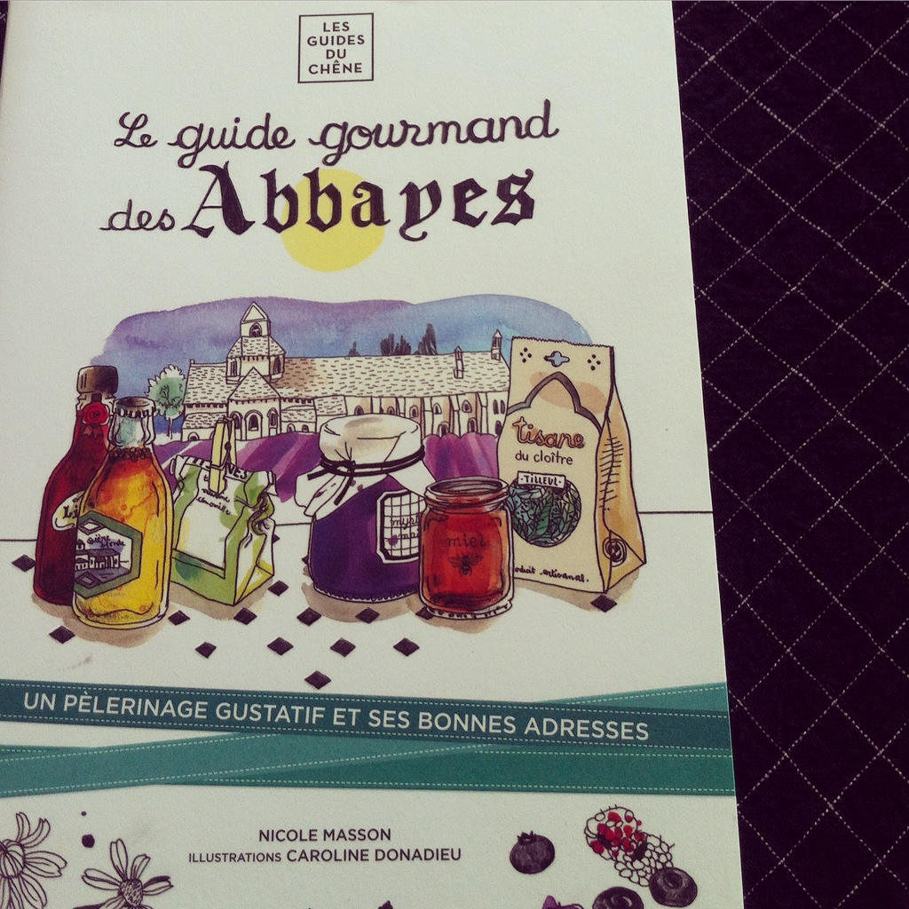 Le guide gourmand des Abbayes